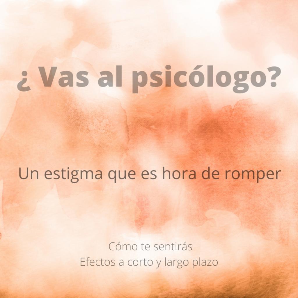 crecimiento personal, pscólogo, estigma, autoestima